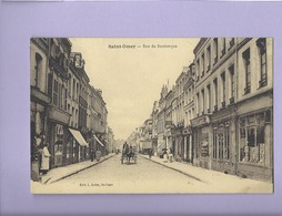 CPA - Saint Omer - Rue De Dunkerque - Saint Omer