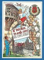 CPM Salon : 6 ème Bourse Brie Comte Robert - Dessin De Claude Buret MARLENHEIM - 1990 -Tirage 299/500 - Bourses & Salons De Collections
