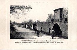 CPA  -   Taillebourg  : Ancienne Chaussée Romaine    -   écrite - - Frankreich