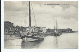 Bourg Sur Gironde Un Coin Du Port - Altri Comuni