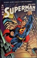 SUPERMAN UNIVERS - Hors Série - 3 - Urban Comics - ( Septembre 2016 ) . - Superman