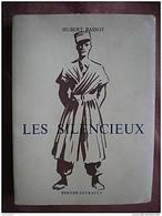 HUBERT BASSOT LES SILENCIEUX EDITION BERGER LEVRAULT 1958 DEDICACE PAR L'AUTEUR AU COLONEL GUERRE D'ALGERIE - Livres Dédicacés