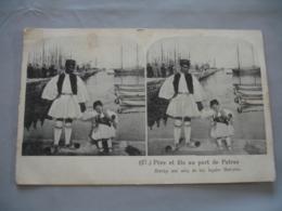 Cpa Grece Pere Et Fils Port Patras Vue Stereoscopique Habit Traditionnel - Grèce