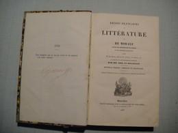 Leçons  Françaises De Littérature Et De Morale Par MM Noel Et Delaplace 1859 Signé Numeroté 1931 Ed Interdite En France - 1801-1900