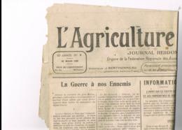 2 JOURNAUX. L'AGRICULTURE DU CENTRE. 41 BLOIS LOIR Et CHER. 1920-1921. - Journaux - Quotidiens