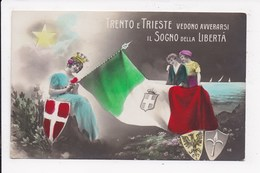 """CP PATRIOTIQUE ITALIENNE """"Trento E Trieste Vedono Avverarsi Il Sogno Della Liberta"""" - Heimat"""