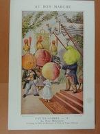 (12 Cm X 18 Cm) Au Bon Marché Fruits Animés La Plus Méritante... - Au Bon Marché