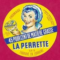 Etiquettes De Fromage  La Perrette   54S.    Neuve. - Cheese