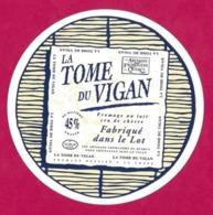 Etiquettes De Fromage.   La Tome Du Vigan.   Neuve. - Cheese