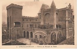 20 / 1 / 361. - L'ISLE -EN - JOURDAIN   ( 32 ) CHÂTEAU  DU  MARQUIS  DE  PANAT - Autres Communes