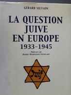 La Question Juive En Europe 1933-1945 - Geschiedenis