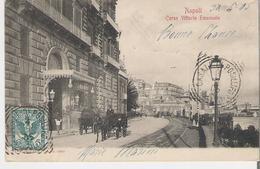 ITALIE - NAPLES - NAPOLI. CPA Voyagée En 1905 Corso Vittorio Emanuele - Napoli