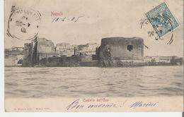 ITALIE - NAPLES - NAPOLI. CPA Voyagée En 1905 Castello Dell'Ouo - Napoli