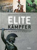Elite Kämpfer - Von Der Antike Bis In Die Gegenwart - Bücher