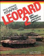 Kamfpanzer Leopard II - Sein Werden Und Seine Leistung - Bücher