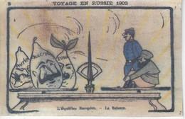 POLITIQUE - SATIRIQUE - VOYAGE En RUSSIE 1902 - L'Equilibre Europeen - La Balance - Satiriques