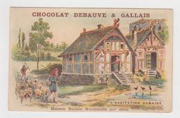 AC434 - CHROMO CHOCOLAT DEBAUVE & GALLAIS - Habitation Humaine - Maison Rurale Normande - Other