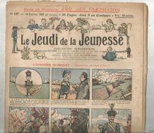 JC , LE JEUDI DE LA JEUNESSE ,n° 147 ,1907 ,frais Fr 2.45 E , Journal Sup : + 1.00 E - Journaux - Quotidiens