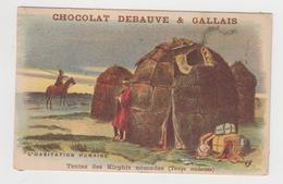 AC435 - CHROMO CHOCOLAT DEBAUVE & GALLAIS - Habitation Humaine - Tentes Des Kirghiz Nomades - Other