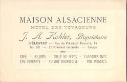 """CPA / CARTE DE VISITE FRANCE 67 """"Sélestat, Maison Alsacienne, Hotel Des Voyageurs, J.A. KOHLER"""" - Selestat"""
