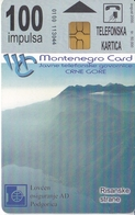 TARJETA DE MONTENEGRO DE 100 IMPULSA DE UNA MONTAÑA - Montenegro