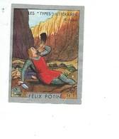 ROLAND Charlemagne Roncevaux Les Types Littéraires Pub: Felix Potin Ma Collection 1930s TB 52x40 Mm RARE 2 Scans - Félix Potin