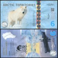 Arctic Territories 6 Dollars. 2013 Polymer Unc. Banknote Cat# P.NL - Bankbiljetten