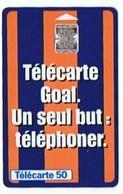TELECARTE GOAL UN SEUL BUT : TELEPHONER - 50 Unités - Spelletjes