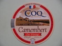 Etiquette Camembert - Le Coq De France - Fromagerie Anonyme Normandie Export - France  A Voir ! - Cheese