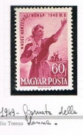 UNGHERIA (HUNGARY)  -  SG 1050  -  1949 INT. WOMEN DAY  -  MINT** -  RIF.CP - Nuovi