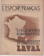 WW2 - L'Espoir Français. La Déclaration Radiophonique Du Président Laval. Document De 32 Pages - Documents Historiques