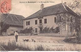 Environs De Besançon - La Barraque Des Violons - état - Francia