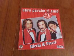 """45 T Ricchi & Poveri """" Sara Perche Ti Amo, Bello L'amore """" - Discos De Vinilo"""