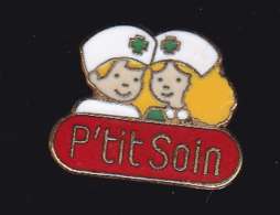 61150- Pin's.P'tit Soin.medical.infirmiere. - Medical