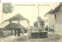 BREGNIER-CORDON-LA-BRUYERE (Ain) - Place De La Fontaine - Autres Communes