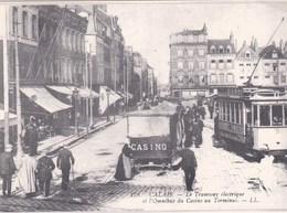 62 Calais Le Tramway Electrique Et L Omnibus Du Casino (43) - Calais