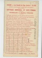 """TROYES - 27 JUIN 1928 - """"Les Conseils De Papa Janvier """" - SUFFRAGE UNIVERSEL ET VOTE FEMININ - Hommage à MARIA VERONE - Troyes"""