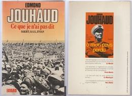 Edmond Jouhaud Ce Que Je N'ai Pas Dit Sakiet OAS Evian - Boeken