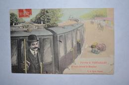 J'arrive A Versailles Et Vous Envoie Le Bonjour  E.A. Paris Déposé - 1900-1949