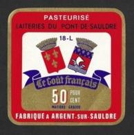 Etiquettes De Fromage.   Carré De La Laiterie Du Pont De Sauldre.   18L.   Neuve. - Cheese