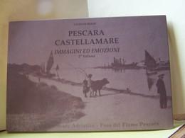 "PESCARA CASTELLAMARE. 2°VOLUME.   100_9078TRC""a"" - Tourisme, Voyages"
