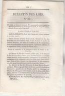 Bulletin Des Lois 831 De 1841 Traité De Commerce De Navigation Entre France Et Pays Bas - Décrets & Lois