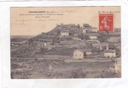 CPA :  14 X 9  -  CHATEAUNEUF  -  Ruines Pittoresques Dominant La Vallée De La Gazeille, Face Au Monastier - Francia