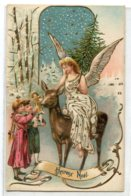 ANGES 040 Jeune Fille Ange Assise Sur Biche Distribuant Cadeaux Aux Enfants Heureux Noel   CARTE GAUFREE 1910 - Angels