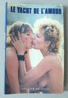 REVUE - LE YACHT DE L AMOUR - CURIOSA - Erotique (...-1960)