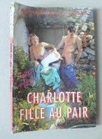 REVUE - CHARLOTTE FILLE AU PAIR - CURIOSA - Erotique (...-1960)