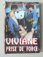 REVUE - VIVIANE PRISE DE FORCE - CURIOSA - Erotique (...-1960)