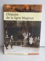 L' HISTOIRE DE LA LIGNE MAGINOT - Français
