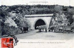 63   CLERMONT FERRAND (ENV)   LE TUNNEL DE LA CASSIERE - Clermont Ferrand