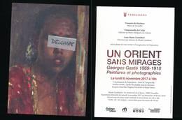 Carte Invitation Versailles Un Orient Sans Mirages 2017 - Georges GASTE Peintures Et Photographies - Otros